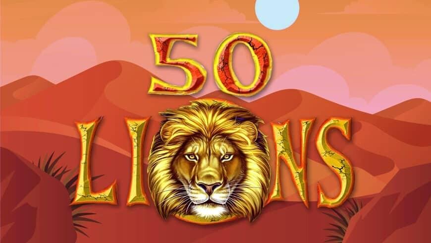 รีวิวเกมสล็อต 50 Lions