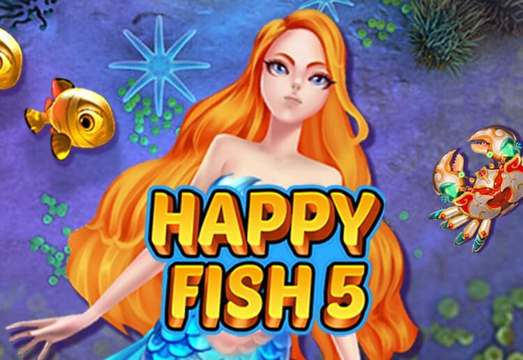 เกมสล็อต Happy Fish5